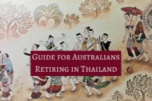 Guide to Australians Retiring in Thailand