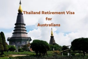 Thailand Retirement Visa for Australian Citizens